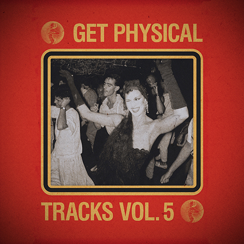 Get Physical Music Presents: Tracks Volume 5 (Federico Blank)