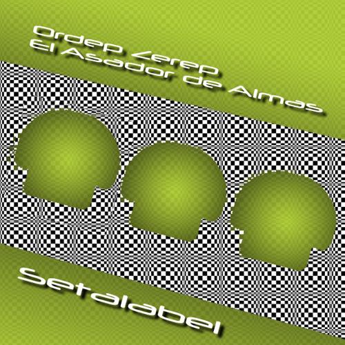 Ordep Zerep - El Asador de Almas - Seta Label 004
